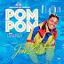 VIDEO & MP3: Jon Zest - Pom Pom