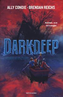 copertina Darkdeep Ally Condie Brendan Reichs