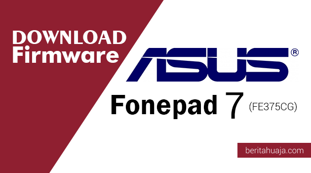 Download Firmware ASUS Fonepad 7 (FE375CG)