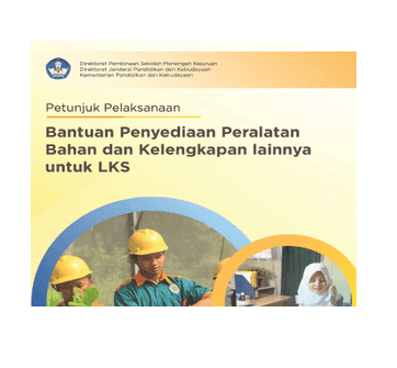Bantuan Penyediaan Peralatan Bahan dan kelengkapan LKS SMK