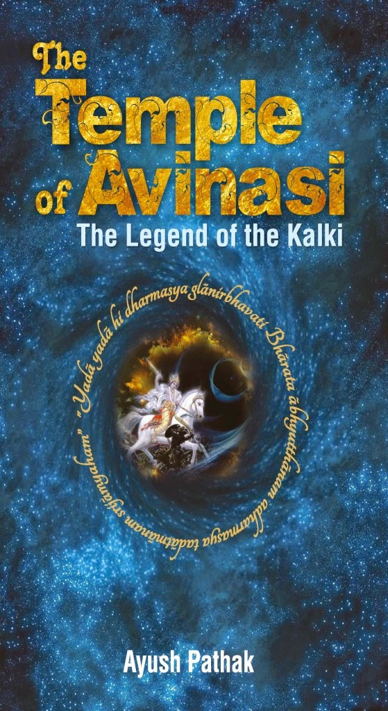 The Temple of Avinasi - The Legend of Kalki by Ayush Pathak
