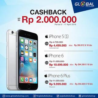 iPhone Cashback hingga Rp 2 Juta di Globalteleshop
