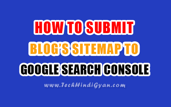 Google Search Console Me Sitemap Submit Kaise Kare | How To Submit Sitemap To Google Webmaster Tools