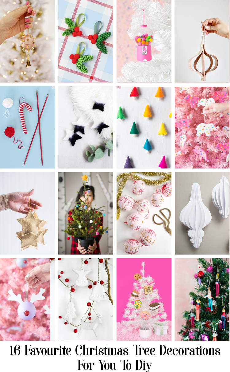 16 FAVOURITE CHRISTMAS TREE DECORATIONS FOR YOU TO DIY.