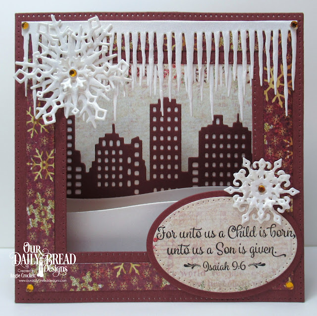 ODBD Christmas Card Scriptures, ODBD Custom Diorama and Layers Dies, ODBD Custom Icicle Border Die, ODBD Custom City Skyline Die, ODBD Custom Curvy Slopes Dies, ODBD Custom Snow Crystals Dies, ODBD Christmas Paper Collection 2015, Card Designer Angie Crockett