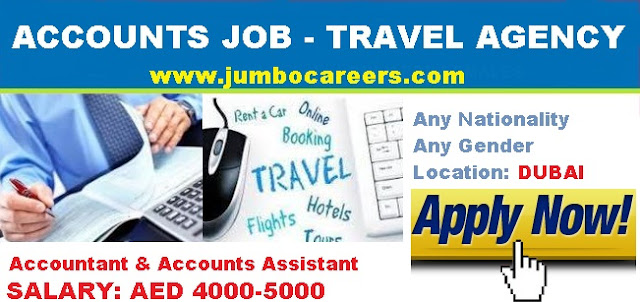 Accountant salary in Dubai 2018. .Accounts assistant job openings in travel agency Dubai