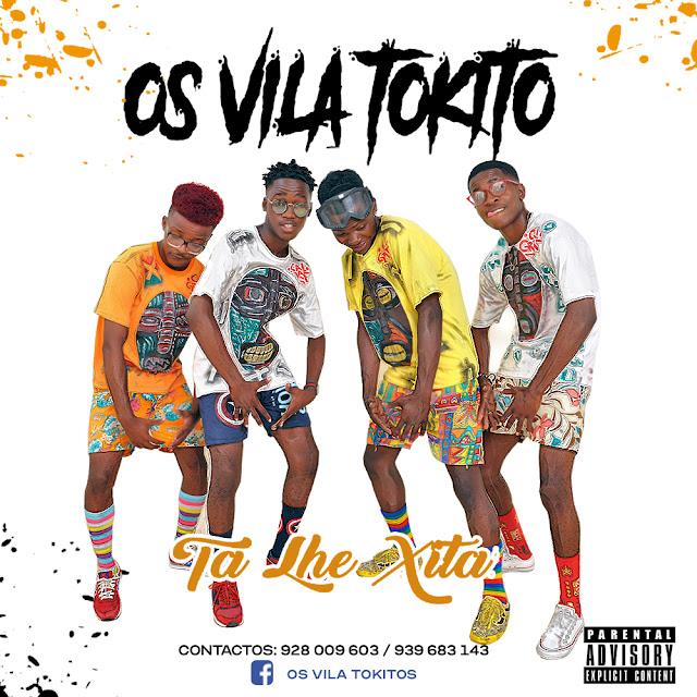 Os Vila Tokito - Ta Lhe Xita (Afro House) Download Mp3