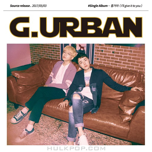 G Urban – I'll Give It To You – Single