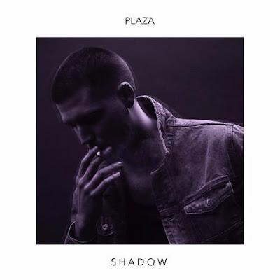 Plaza - Shadow (EP)