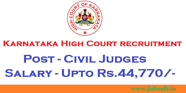 High Court Recruitment, Govt jobs in karnataka, karnataka high court civil judge vacancy