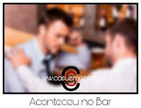 Aconteceu no Bar