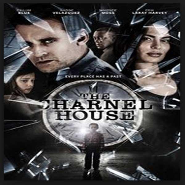 The Charnel House, Film The Charnel House, The Charnel House Synopsis, The Charnel House Trailer, The Charnel House Review, Donload Poster Film The Charnel House 2016