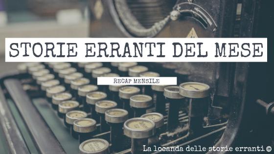 STORIE ERRANTI DEL MESE - Aprile 2019