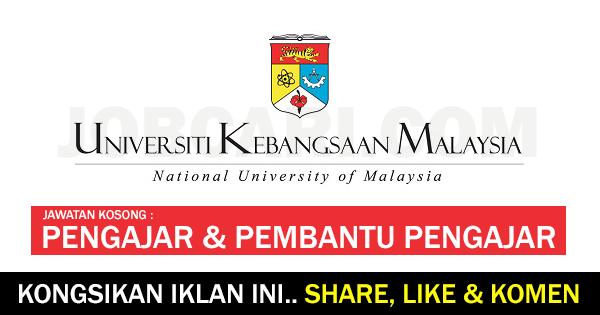 Jawatan Kosong Terkini Di Universiti Kebangsaan Malaysia Ukm Pengajar Pembantu Pengajar Jobcari Com Jawatan Kosong Terkini