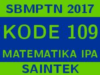 Soal dan Pembahasan SBMPTN 2017 Kode 109