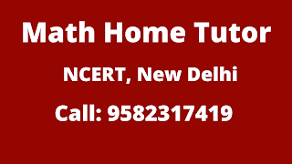 Best Maths Tutors for Home Tuition in NCERT, Delhi. Call:958231719