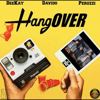 Deekay - Hangover (feat. Davido & Peruzzi)