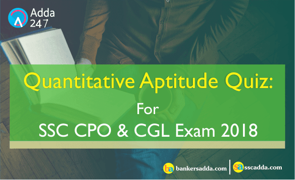 Important Quantitative Aptitude Questions For SSC CGL : 6th May 2018
