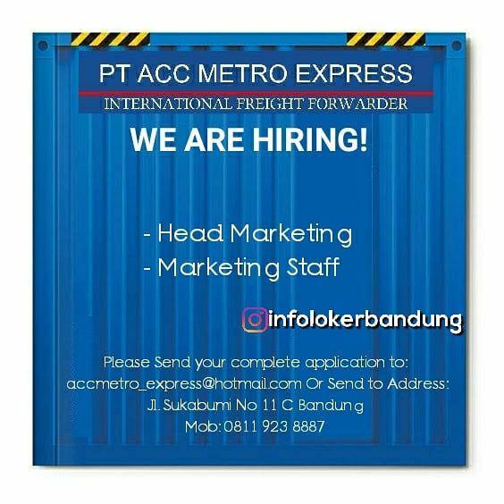 Lowongan Kerja PT. Acc Metro Express Bandung Maret 2018
