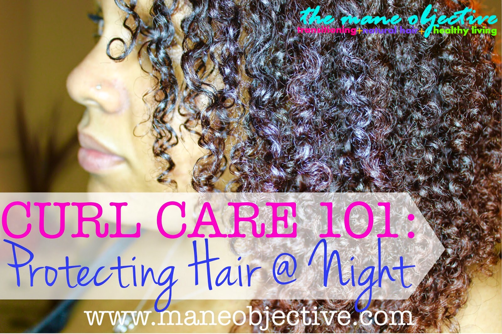 Curl Care 101: Protecting Your Natural Hair at Night