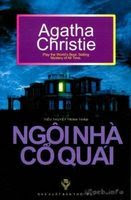 Ngôi Nhà Cổ Quái - Agatha Christie