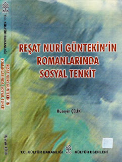 Hüseyin Çelik - Reşat Nuri Güntekin'in Romanlarında Sosyal Tenkit