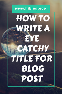 How to write a perfect title for blog post