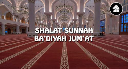Shalat sunnah ba'diyah Jum'at
