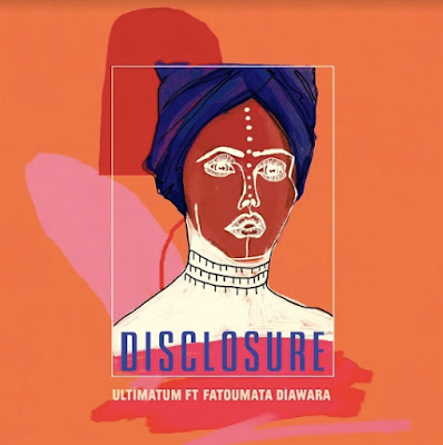 Disclosure Unveil New Single 'Ultimatum' feat. Fatoumata Diawara