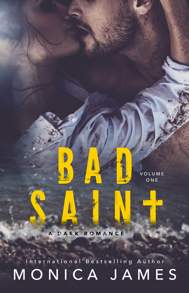 Em and M Books: Bad Saint by Monica James - Cover Reveal and Pre-Order