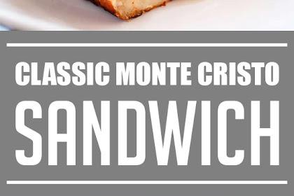 Classic Monte Cristo Sandwich #dinnerrecipes #sandwich