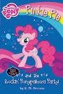 My Little Pony Pinkie Pie and the Rockin Ponypalooza Party Books