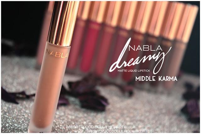 middle karma Dreamy Matte Liquid Lipstick rossetto liquido nabla cosmetics