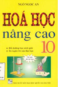 Hóa Học Nâng Cao 10 - Ngô Ngọc An
