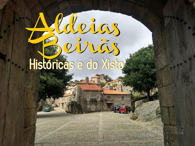 Aldeias beirãs, históricas e do Xisto (com mapa)