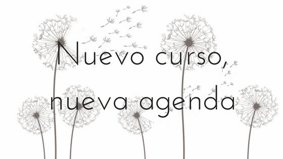 Nuevo curso, nueva agenda - Apuntes literarios de Paola C. Álvarez