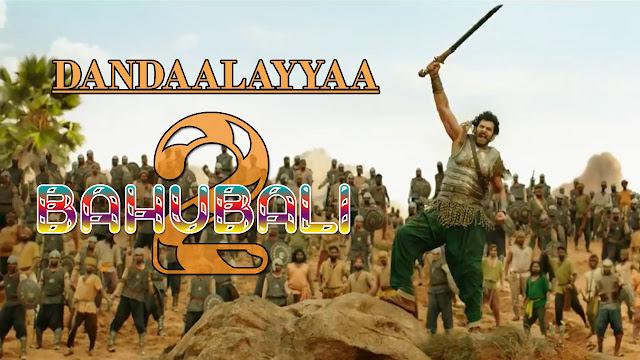 Dandaalayyaa Lyrics – Kaala Bhairava | Baahubali 2 | Telgu Song