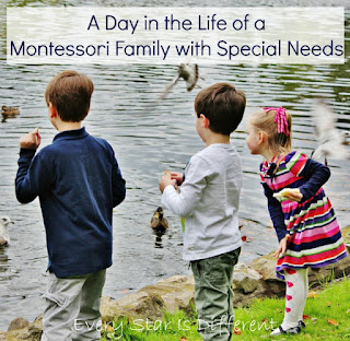 A Day in the Life of a Montessori Family with Special Needs