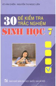 30 Đề Kiểm Tra Trắc Nghiệm Sinh Học 7 - Võ Văn Chiến