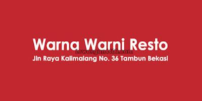 Lowongan Kerja Warna Warni Resto Tambun