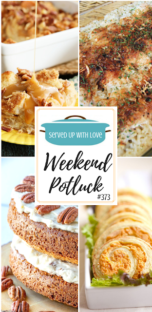 Weekend Potluck at Served Up With Love
