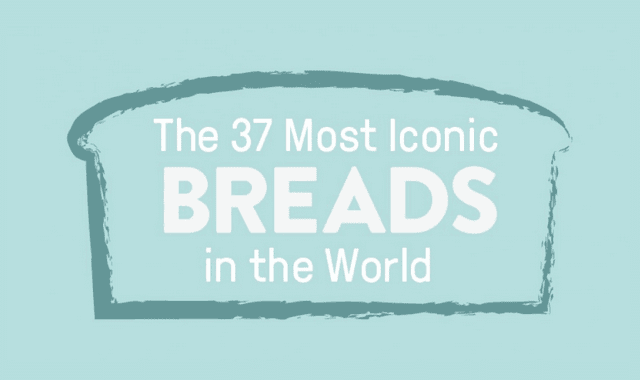 The 37 Most Iconic Breads in the World