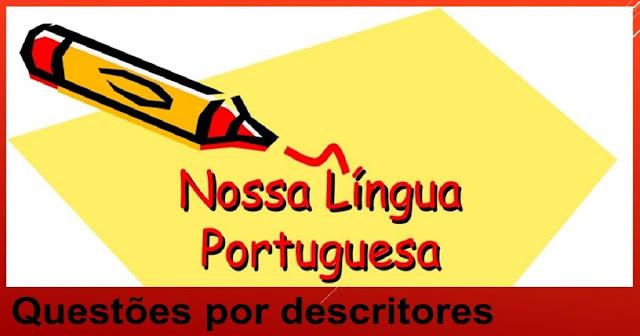 Questões de Língua Portuguesa por descritores