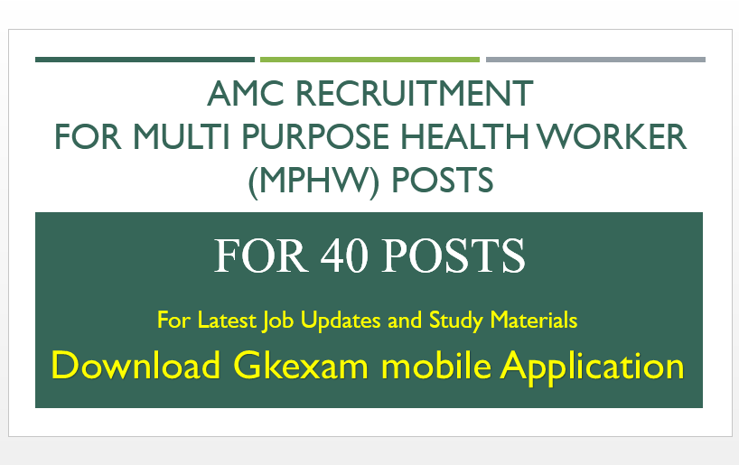 AMC Recruitment For MPHW Post 2019