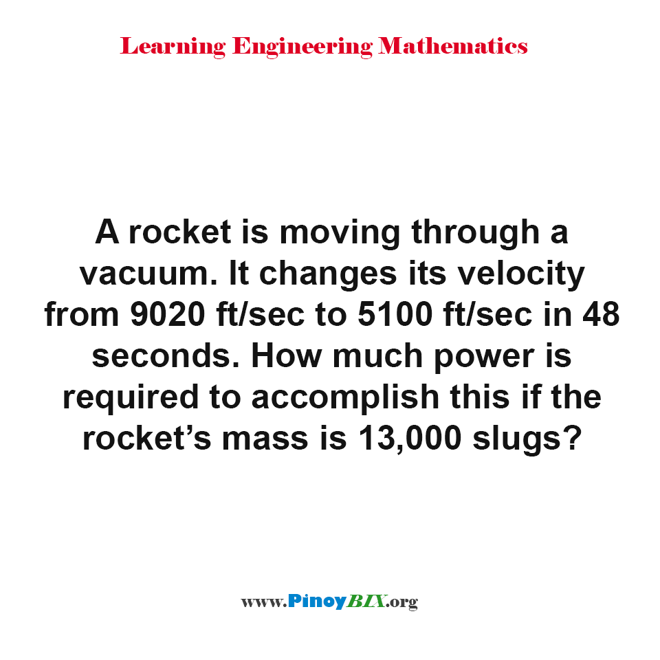 How much power is required to accomplish this if the rocket's mass is 13,000 slugs?