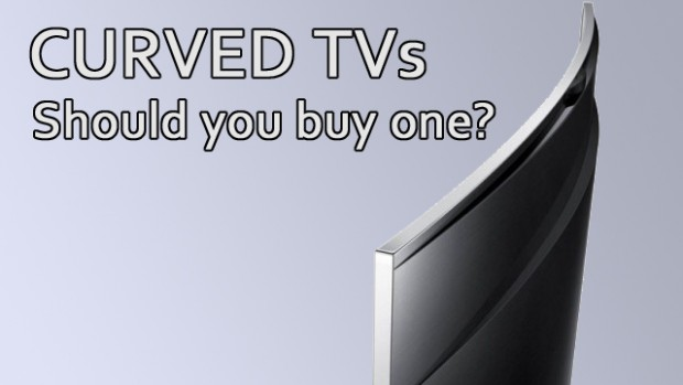 Curved TVs Should You buy One ?