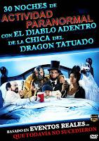 30 noches de actividad paranormal con el diablo adentro de la chica del dragon tatuado