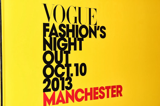Vogue's Fashion Night Out- Manchester