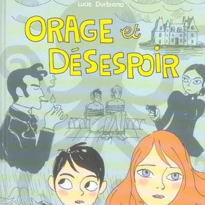 Orage et Désespoir de Lucie Durbiano