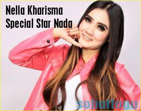 Nella Kharisma Mp3 Special Star Nada Terbaru 2017 Full Album Rar/Zip
